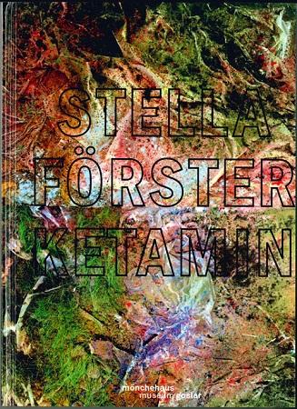 Stella Förster - Ketamin